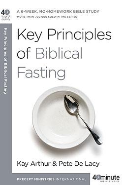 Key Principles of Biblical Fasting