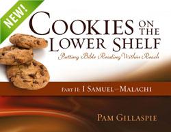 Cookies on the Lower Shelf- Part 2: 1 Samuel - Malachi