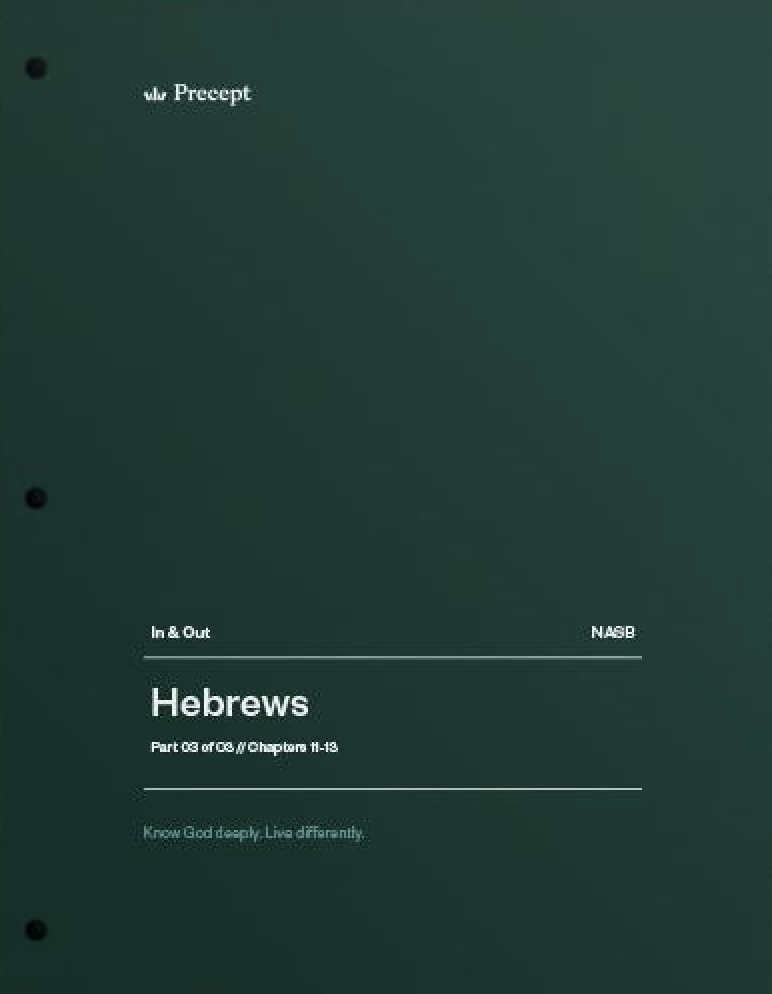 Hebrews Part 3 (Chapters 11-13)