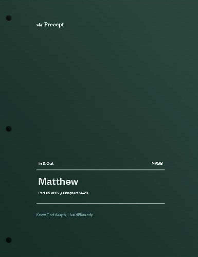 Matthew Part 2 (Chapters 14-28)