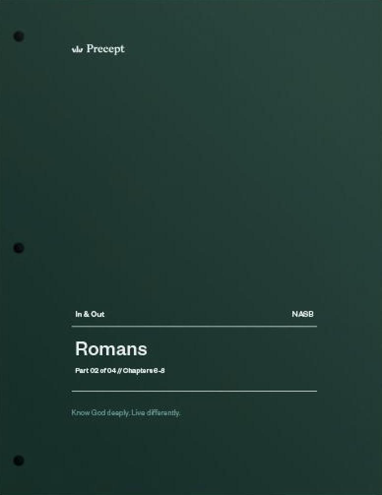 Romans Part 2 (Chapters 6-8)